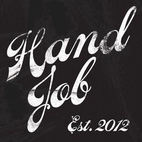 HAND JOB HAND JOB