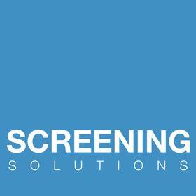 Screening Solutions