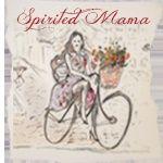 Spirited Mama