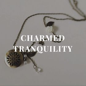 Charmed tranquility