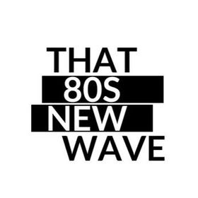 That 80s New Wave