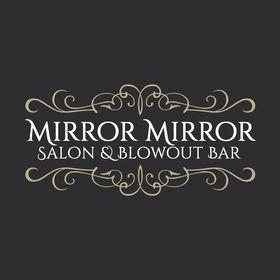 Mirror Mirror Salon & BlowDry Bar