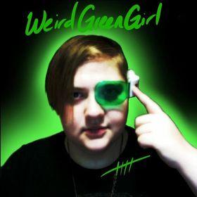 GreenWeirdGirl .