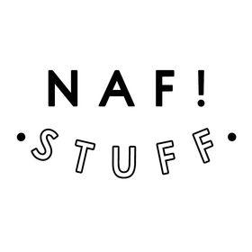 NAF! Stuff