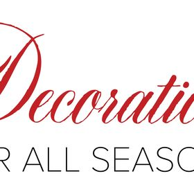 Decorations For All Seasons