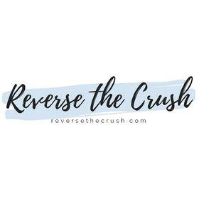 Reverse The Crush