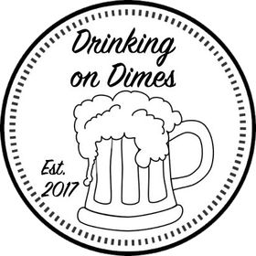 Drinking On Dimes