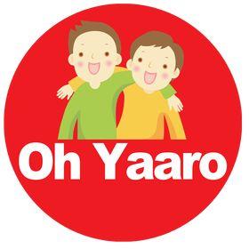 Oh Yaaro