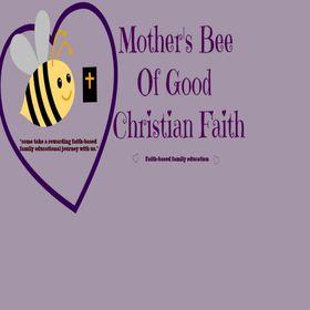 Mother's Bee of Good Christian Faith