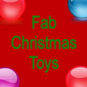 Fab Christmas Toys