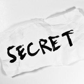 Secrets....