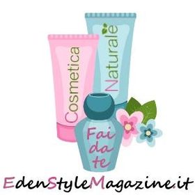 Cosmetica Naturale Fai da Te - Edenstyle Magazine