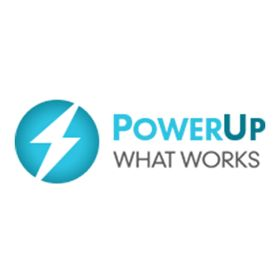 PowerUp WHAT WORKS