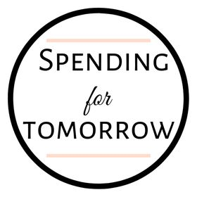 Spending for Tomorrow | Budgeting, Money Saving Tips