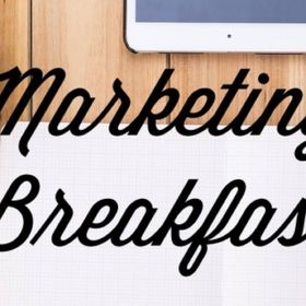 Marketing For Breakfast