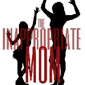 Inappropriate Mom