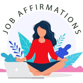 Job Affirmations | Careers | Affirmations | Personality Types