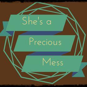 Preciously Messy