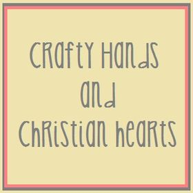 Crafty Hands & Christian Hearts