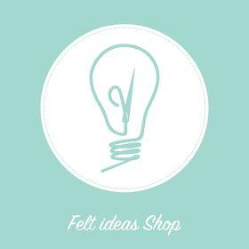 Felt Ideas Shop