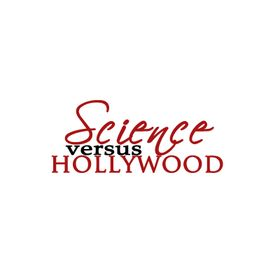 Science vs Hollywood