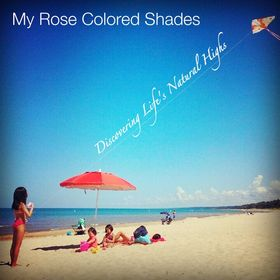 My Rose Colored Shades