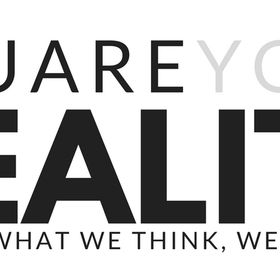 You Are Your Reality