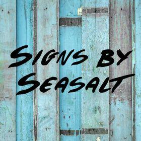 Signs By Seasalt