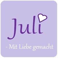 Juli - mit Liebe gemacht