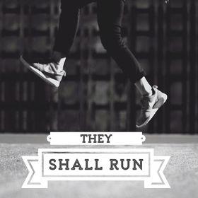 They Shall Run