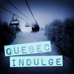 Quebec Indulge
