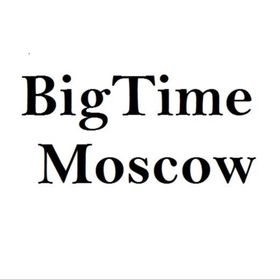 Big Time Moscow