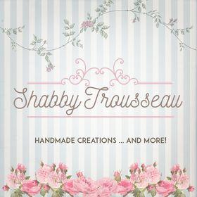 Shabby Trousseau