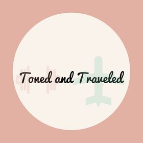 Toned And Traveled