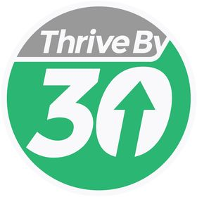 Thrive By 30