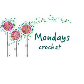 Mondays crochet