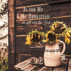 As For Me and My Homestead