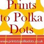 Prints to Polka Dots