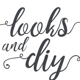 Looks and DIY