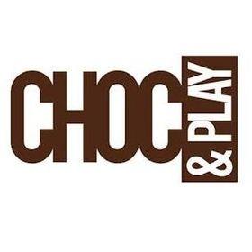 Choc&Play