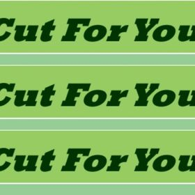Cut For You