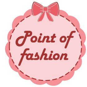 Point of Fashion