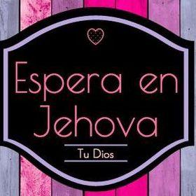 Espera En Jehová Tu Dios
