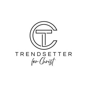 Trendsetter For Christ
