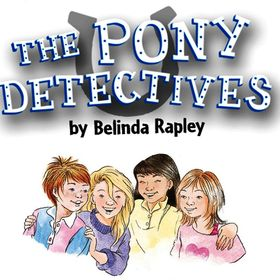 THE PONY DETECTIVES !