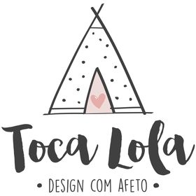 Toca Lola - design com afeto