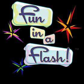 Fun In A Flash