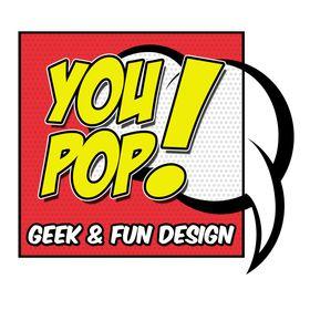 You Pop! - Geek & Fun Design