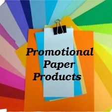 Promotional Paper Products