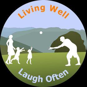 Living Well Laugh Often